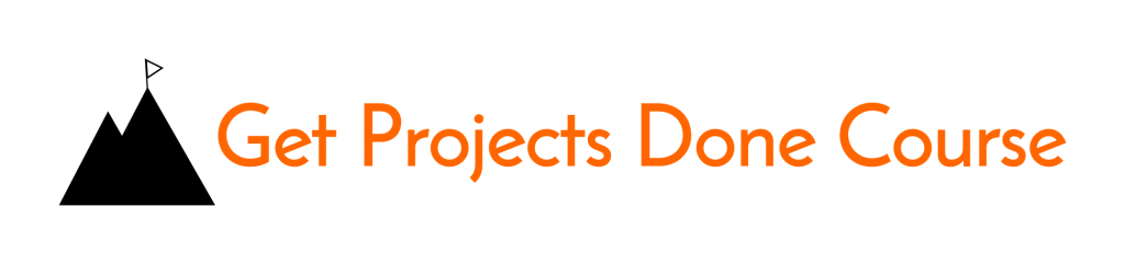 Get Projects Done Course